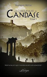 Libro electrónico La Communauté de Candase, tome 1