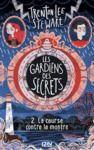 Livre numérique Les gardiens des secrets tome 02 : La course contre la montre