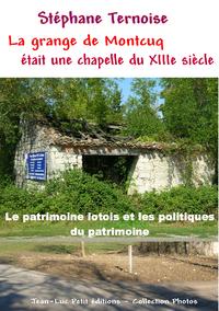 Livre numérique La grange de Montcuq était une chapelle du XIIIe siècle
