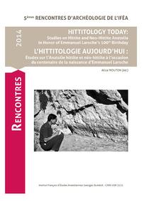 Electronic book Hittitology today: Studies on Hittite and Neo-Hittite Anatolia in Honor of Emmanuel Laroche's 100th Birthday