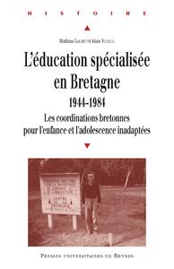 Electronic book L'éducation spécialisée en Bretagne, 1944-1984