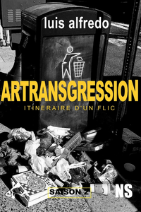 E-Book Artransgression - Itinéraire d'un flic - Saison 2