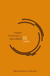 Libro electrónico satélites III Estado, Evolución, Apocalipsis