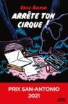 Livre numérique Arrête ton cirque ! Prix San-Antonio