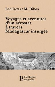 Livre numérique Voyage et aventures d'un aérostat à travers Madagascar insurgée