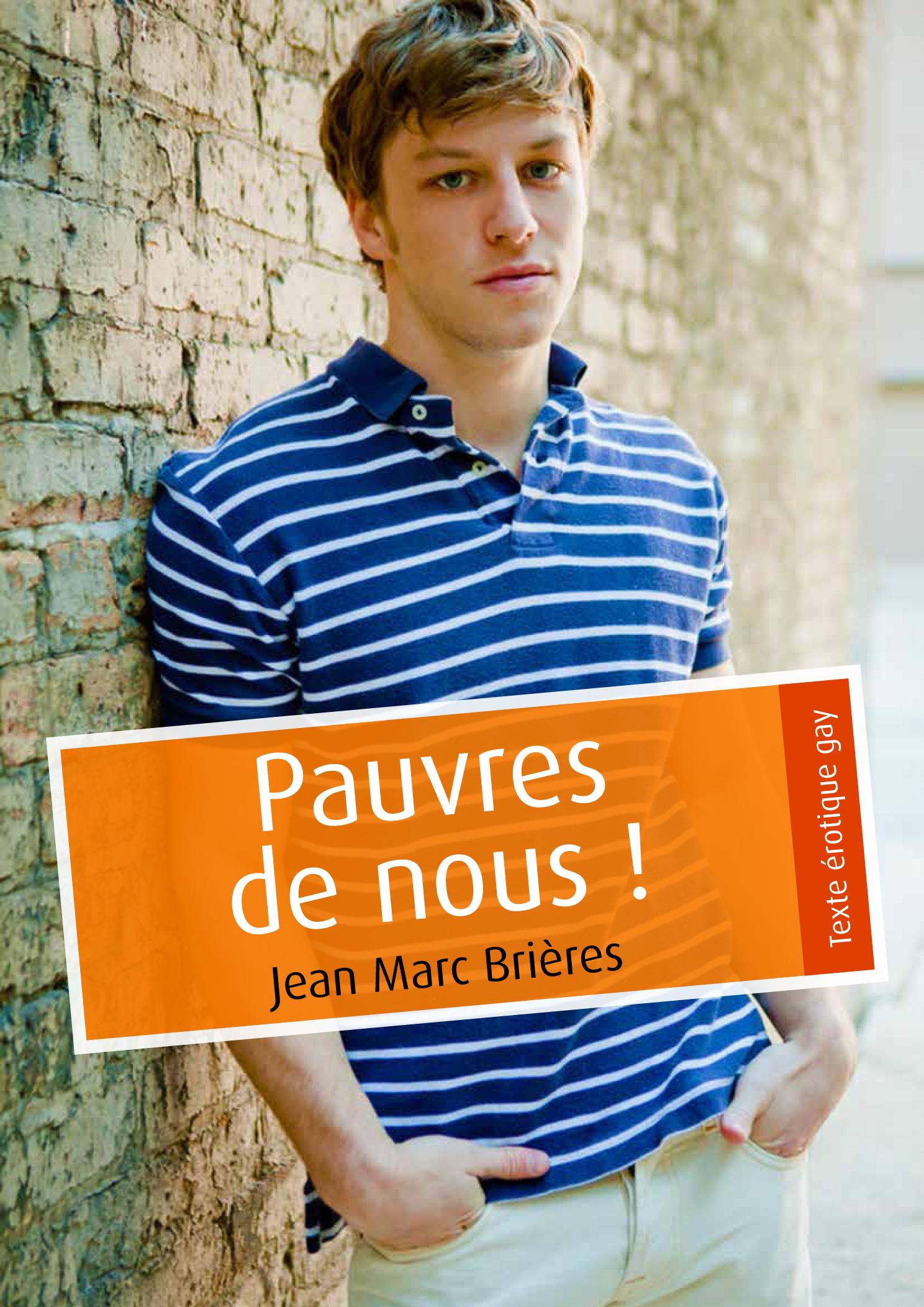 BRIERES Jean-Marc - Pauvres de nous !  9744aa83804ca27c9c2675c64a1cf8d5e146ecf98d282ecd8a1c7189cc19