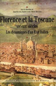 Electronic book Florence et la Toscane, XIVe-XIXe siècles