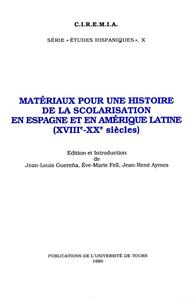 E-Book Matériaux pour une histoire de la scolarisation en Espagne et en Amérique Latine (XVIIIe - XXe siècles)