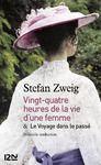 Livre numérique 24h de la vie d'une femme suivi de Le Voyage dans le passé