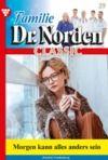 Libro electrónico Familie Dr. Norden Classic 29 – Arztroman