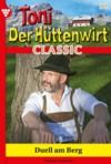 Libro electrónico Toni der Hüttenwirt Classic 32 – Heimatroman