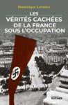 Livre numérique Les vérités cachées de la France sous l'Occupation