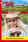 Livre numérique Toni der Hüttenwirt Classic 6 – Heimatroman