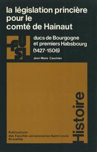 Livre numérique La législation princière pour le comté de Hainaut