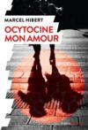 Livre numérique Ocytocine mon amour