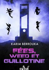 Livre numérique Fées, weed et guillotines