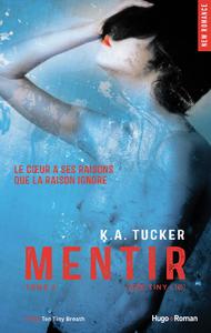 Livre numérique Mentir - tome 2 (Ten tiny lies) (Extrait offert)