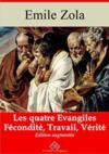 Livre numérique Les Quatre Evangiles - Les 3 volumes : Fécondité, Travail, Vérité – suivi d'annexes