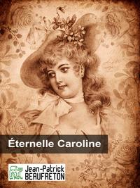 Livre numérique Éternelle Caroline