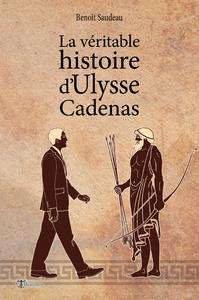 Livre numérique La véritable histoire d'Ulysse Cadenas