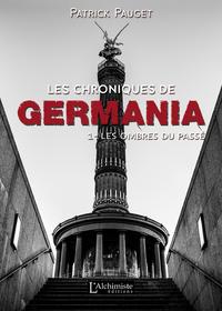 Electronic book Les chroniques de Germania - Tome 1 : Les ombres du passé