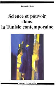 Electronic book Science et pouvoir dans la Tunisie contemporaine