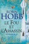 Livre numérique Le Fou et l'Assassin - L'Intégrale 3 (Tomes 5 et 6)