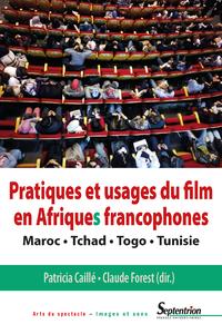 Livre numérique Pratiques et usages du film en Afriques francophones