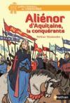 Livre numérique Aliénor d'Aquitaine, la conquérante - Dès 12 ans