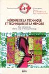 Electronic book Mémoire de la technique et techniques de la mémoire