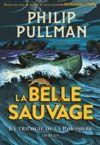 Livre numérique La trilogie de la Poussière (Tome 1) - La Belle Sauvage