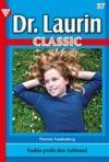 E-Book Dr. Laurin Classic 37 – Arztroman