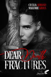 Livre numérique Dear Death Fractures