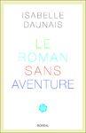 Livre numérique Le Roman sans aventure