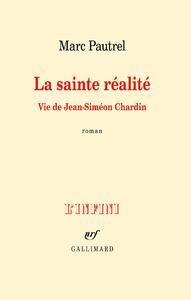 Livre numérique La sainte réalité. Vie de Jean-Siméon Chardin