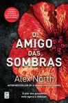 Livro digital O Amigo das Sombras (Alex North)
