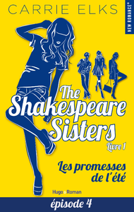 Electronic book The Shakespeare sisters - tome 1 Les promesses de l'été Episode 4