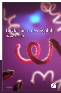 Livre numérique La dernière des Syphilis