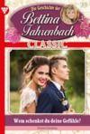 E-Book Bettina Fahrenbach Classic 39 – Liebesroman