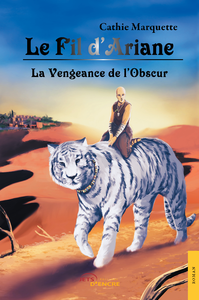 Livre numérique Le Fil d'Ariane - La Vengeance de l'Obscur