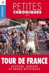 Libro electrónico Petites Chroniques #12 : Tour de France — Histoire, dopage et héros mythiques