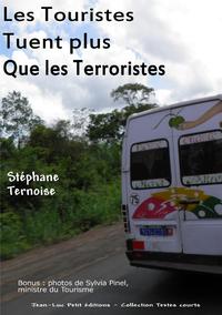 Livre numérique Les Touristes Tuent plus que les Terroristes