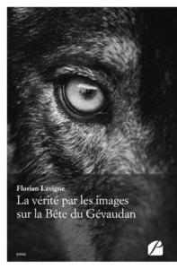 Livre numérique La vérité par les images sur la Bête du Gévaudan