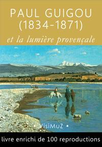 Livre numérique Paul Guigou (1834-1871)