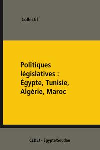 Electronic book Politiques législatives: Égypte, Tunisie, Algérie, Maroc