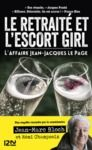 Livre numérique L'escort girl et le retraité. L'affaire Jean-Jacques Lepage