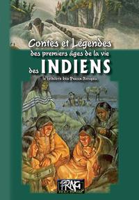 Livre numérique Contes & légendes des premiers âges de la vie des Indiens