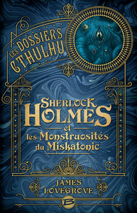 Livre numérique Sherlock Holmes et les monstruosités du Miskatonic