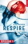 Livre numérique Respire Episode 1 (Ten tiny breaths) (gratuit)