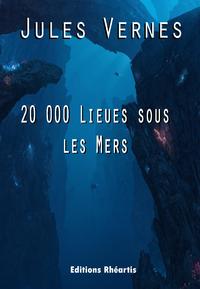 Livre numérique 20 000 Lieues sous les Mers
